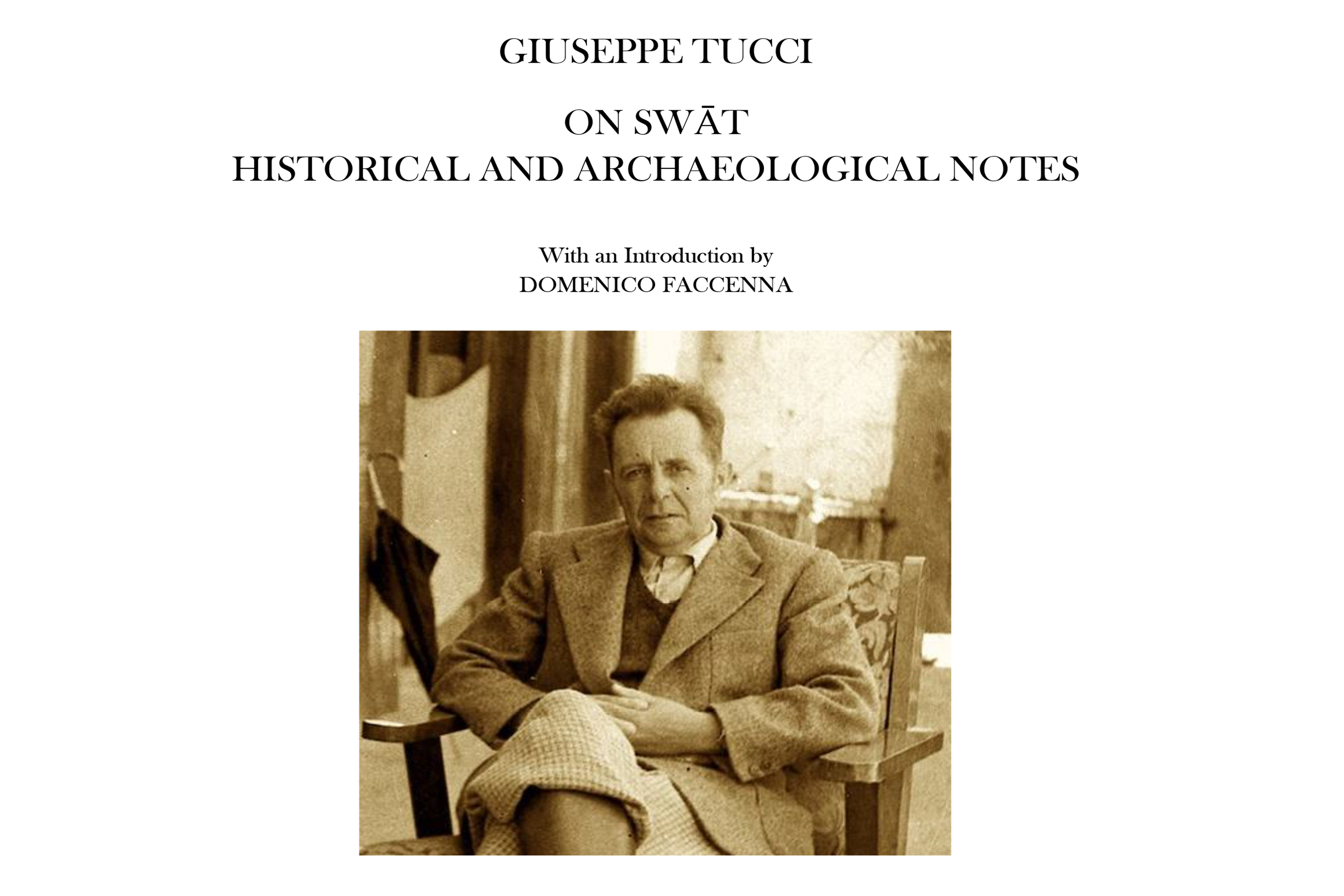 Recently published Tucci's seminal research work, a worth reading addition on Swat